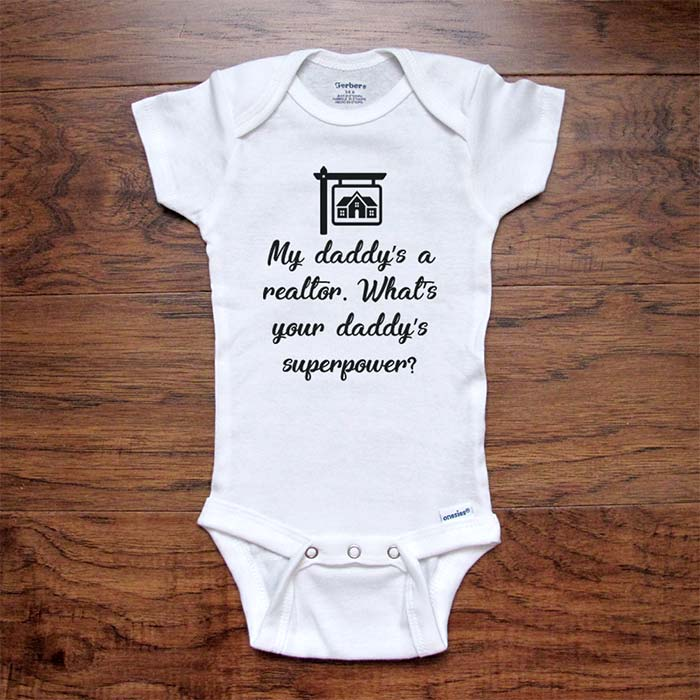 My daddy's a realtor. What's your daddy's superpower? real estate funny baby shower gift for dad father baby onesie kids Infant & Toddler Youth Shirt