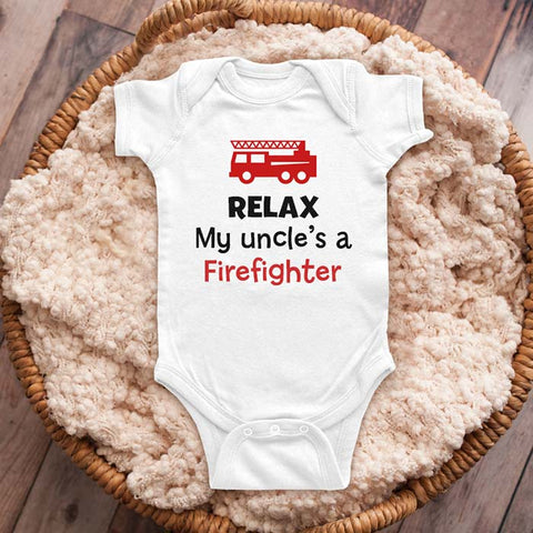 Relax my uncle's a Firefighter - funny baby onesie shirt Infant, Toddler & Youth Shirt