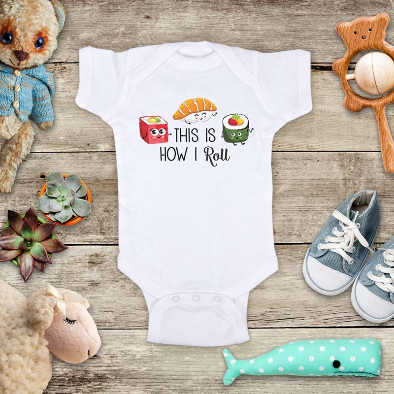 This is how I Roll funny Japanese sushi food baby onesie bodysuit Infant Toddler Shirt Hello Handmade design
