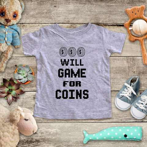 Will Game For Coins - playing Retro Video game design Baby Onesie Bodysuit, Toddler & Youth Soft Shirt