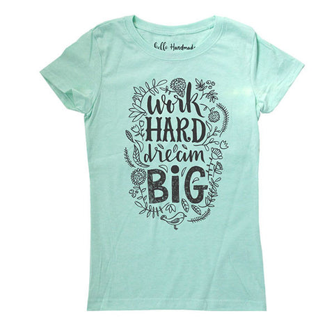 Work Hard dream BIG - Kids Youth Girls Tee Shirt