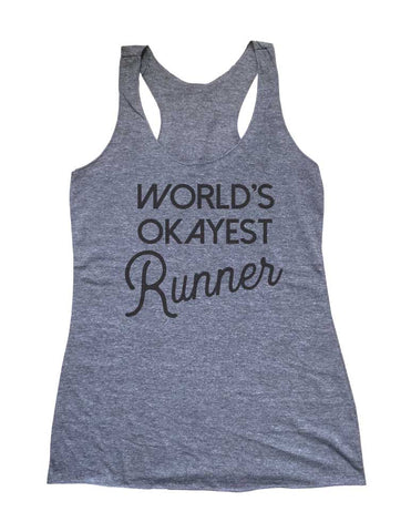 World's Okayest Runner Running Soft Triblend Racerback Tank fitness gym yoga running exercise birthday gift