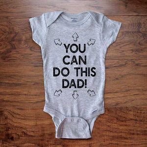 You can do this Dad! - head feet legs arms funny baby onesie bodysuit surprise birth pregnancy reveal announcement husband