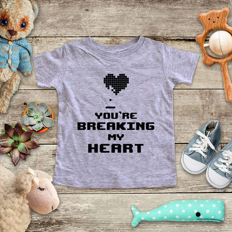 You're Breaking My Heart - playing Retro Video game design Baby Onesie Bodysuit, Toddler & Youth Soft Shirt
