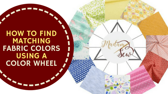 How To Find Matching Fabric Colors Using A Color Wheel
