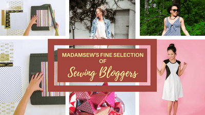 Madamsew's Fine Selection Of Sewing Bloggers