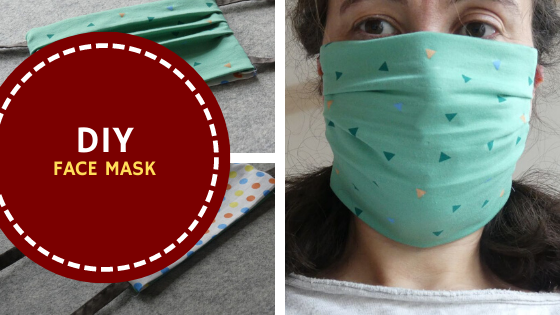 A DIY Face Mask: Sew a Face Mask for Yourself, Your Loved Ones and/or Your Community