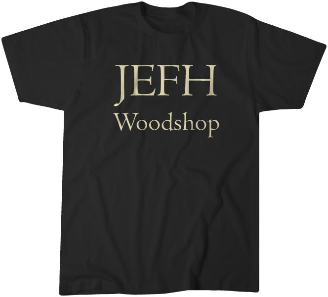 T-shirt JEFH Woodshop