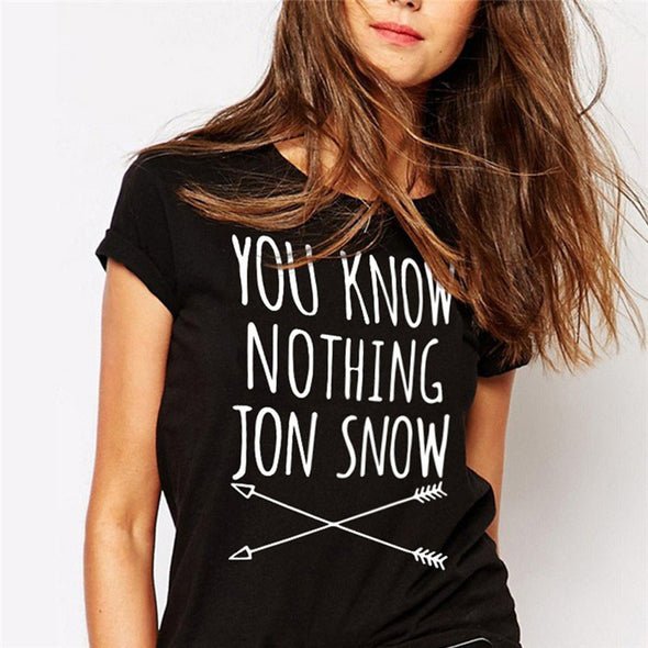 You Know Nothing Jon Snow Printed Letter T shirt - antianti