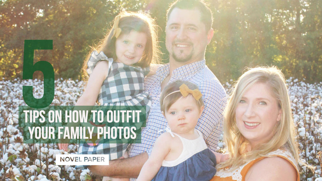 5 TIPS ON HOW TO OUTFIT FAMILY PHOTOS