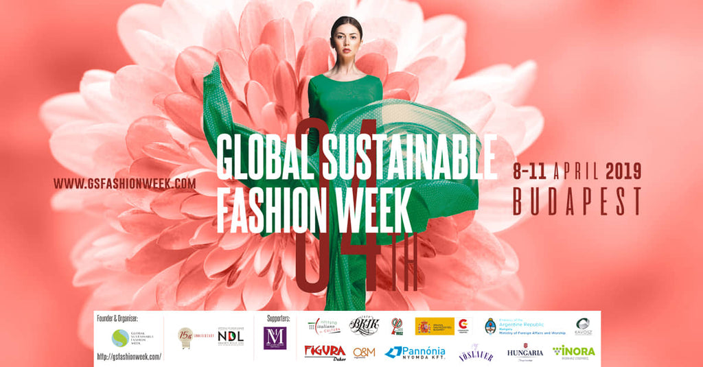 Global Sustainable Fashion Week Budapest 2019