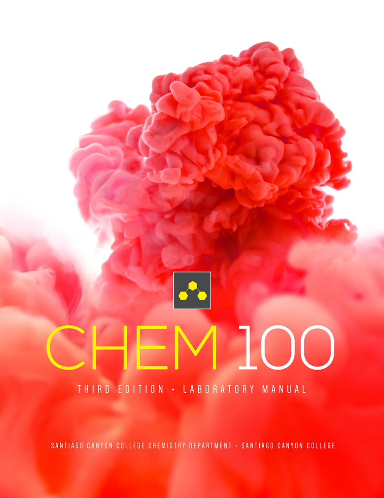 CHEM 100: Introductory Chemistry Laboratory Manual, 3E - Santiago Canyon College (Top Hat Bundle - Fall)