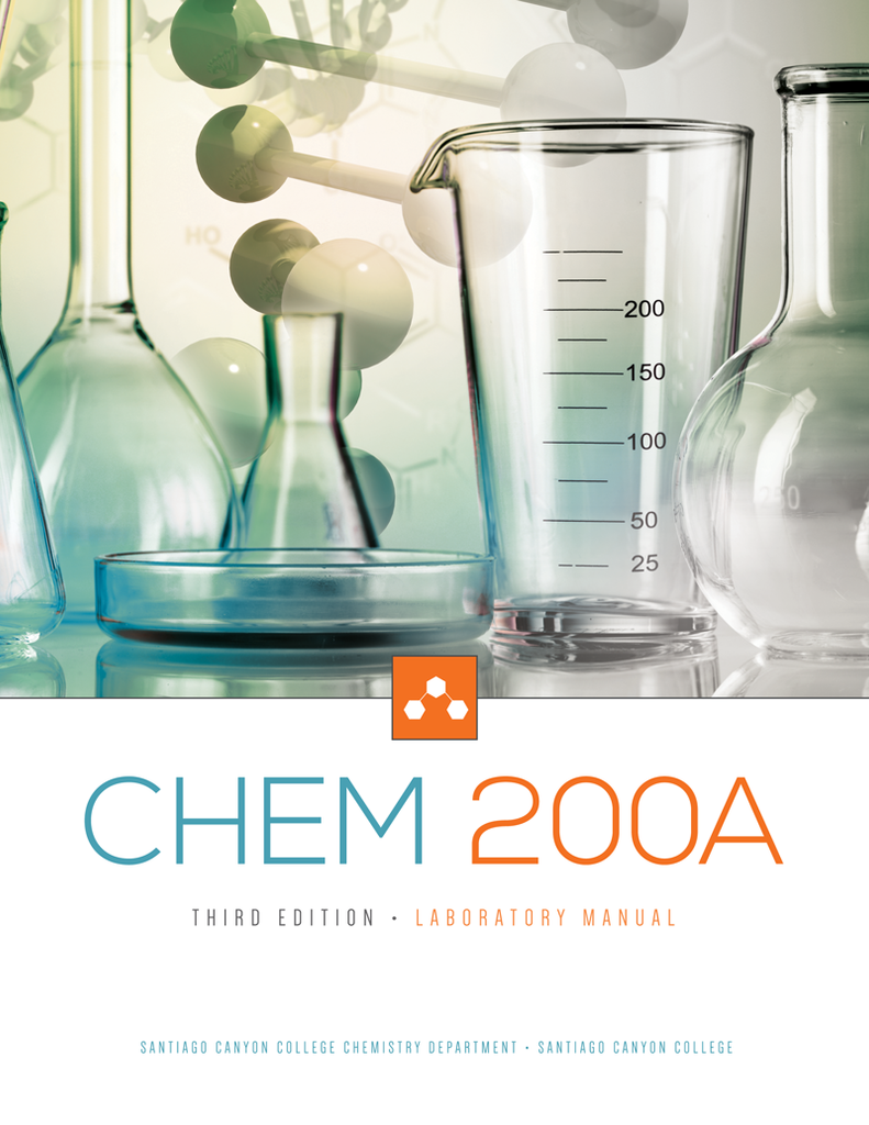 CHEM 200A: General Chemistry A Laboratory Manual, 3E - Santiago Canyon College (Top Hat Bundle - Spring 2021)