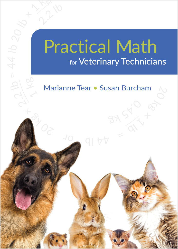 Practical Math for Veterinary Technicians