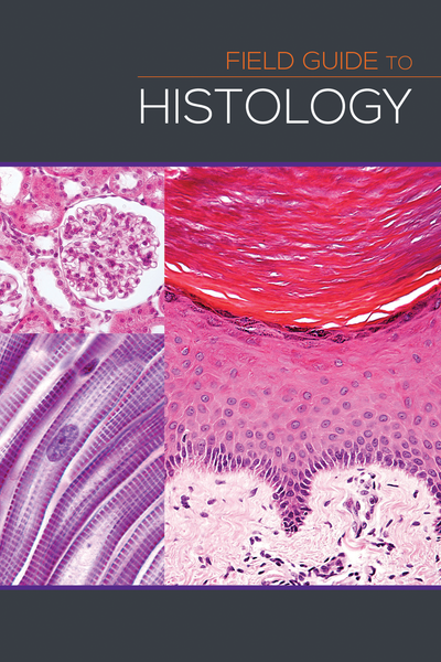 Field Guide to Histology