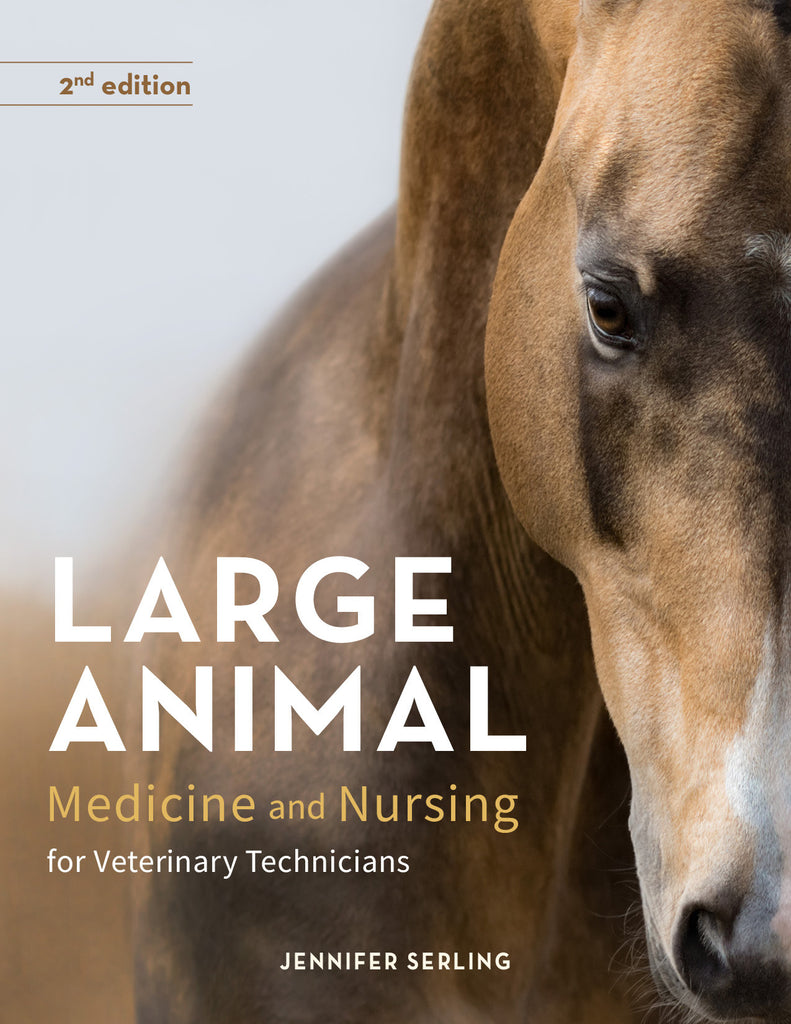 Large Animal Medicine and Nursing for Veterinary Technicians, 2E