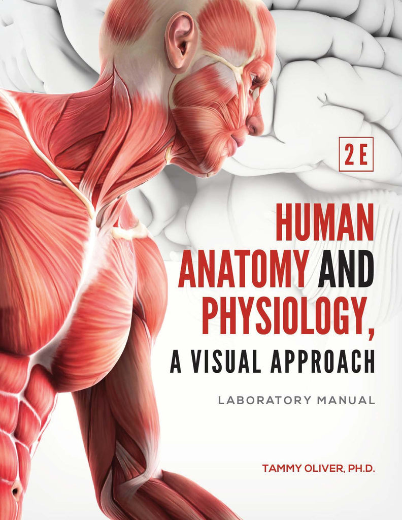 SCIT 1407: Human Anatomy and Physiology Lab Manual, 2E - Eastfield College (Top Hat Bundle- Fall)