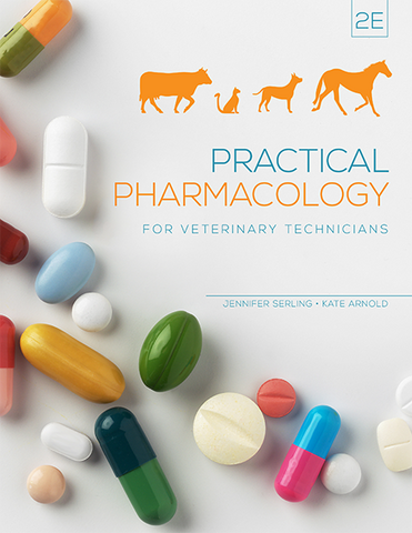 Practical Pharmacology for Veterinary Technicians, 2E