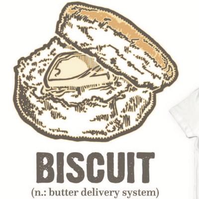 Biscuit n.: Butter Delivery System t-shirt