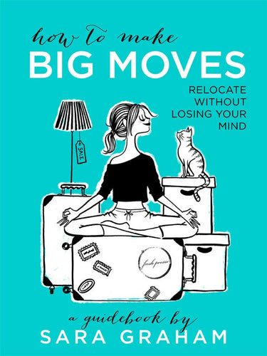 How To Make Big Moves Guidebook