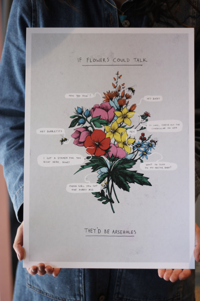 If Flowers Could Talk Art Print