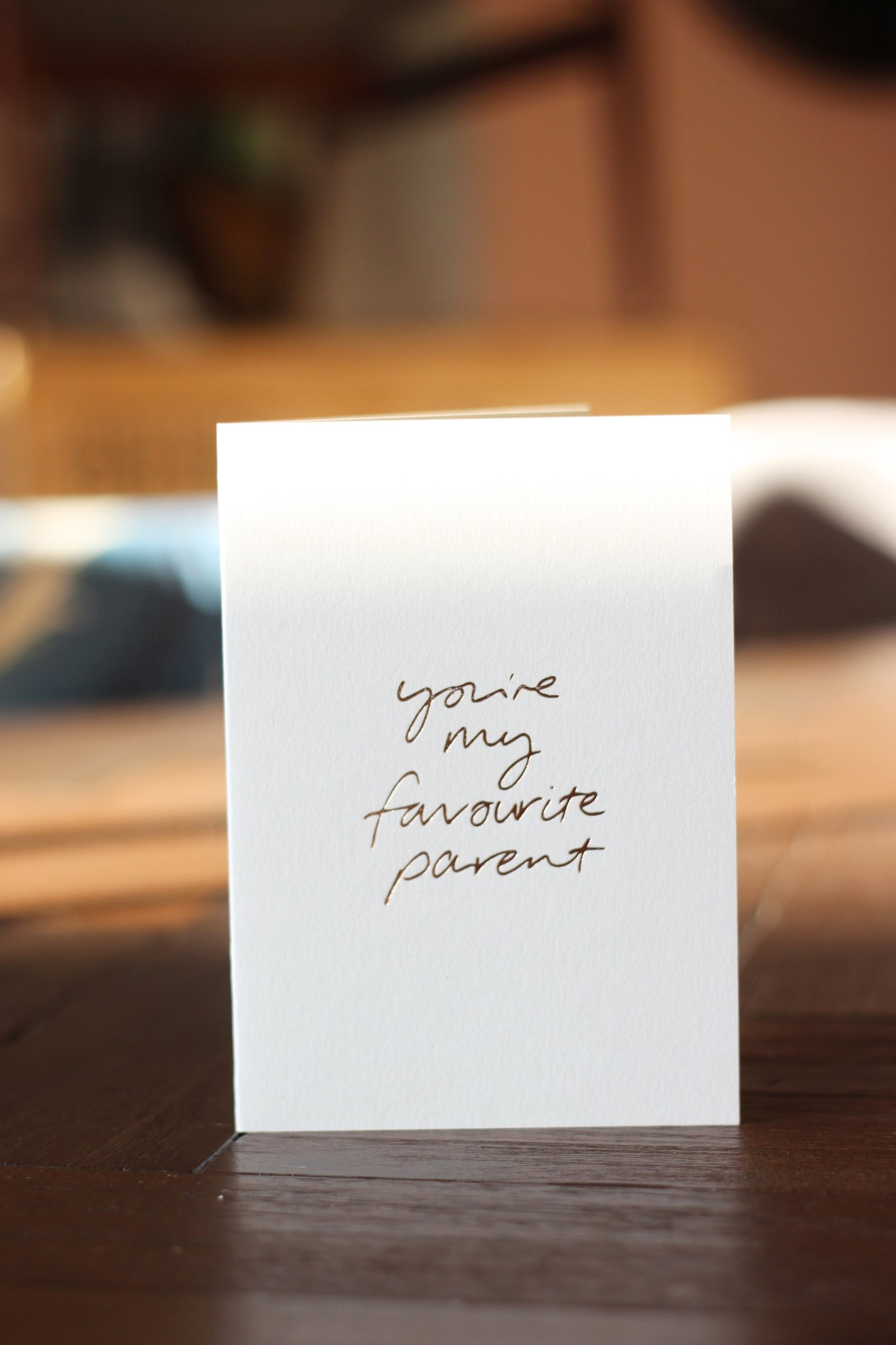 You're My Favourite Parent Card