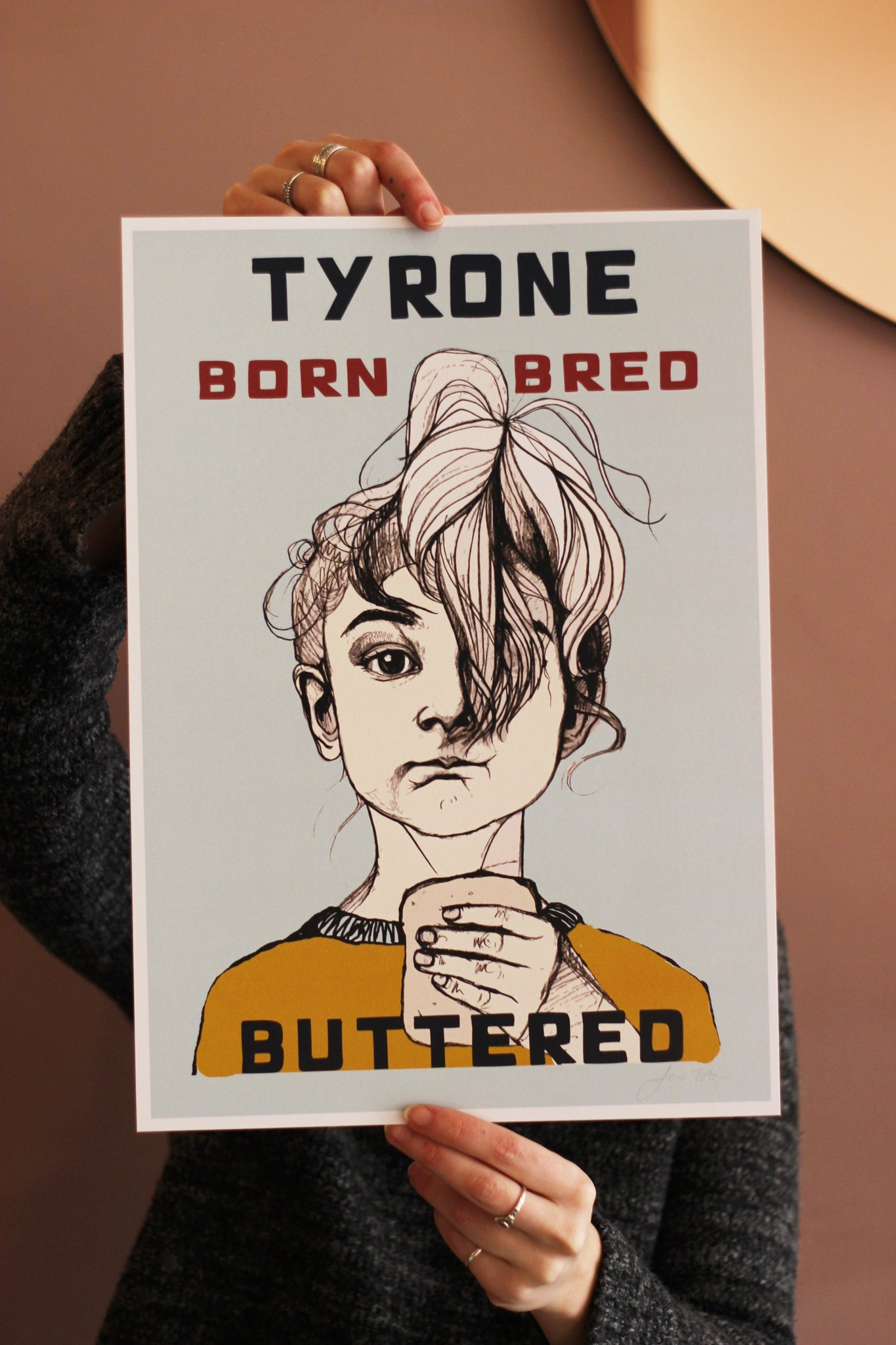 Tyrone Born Bred Buttered Print