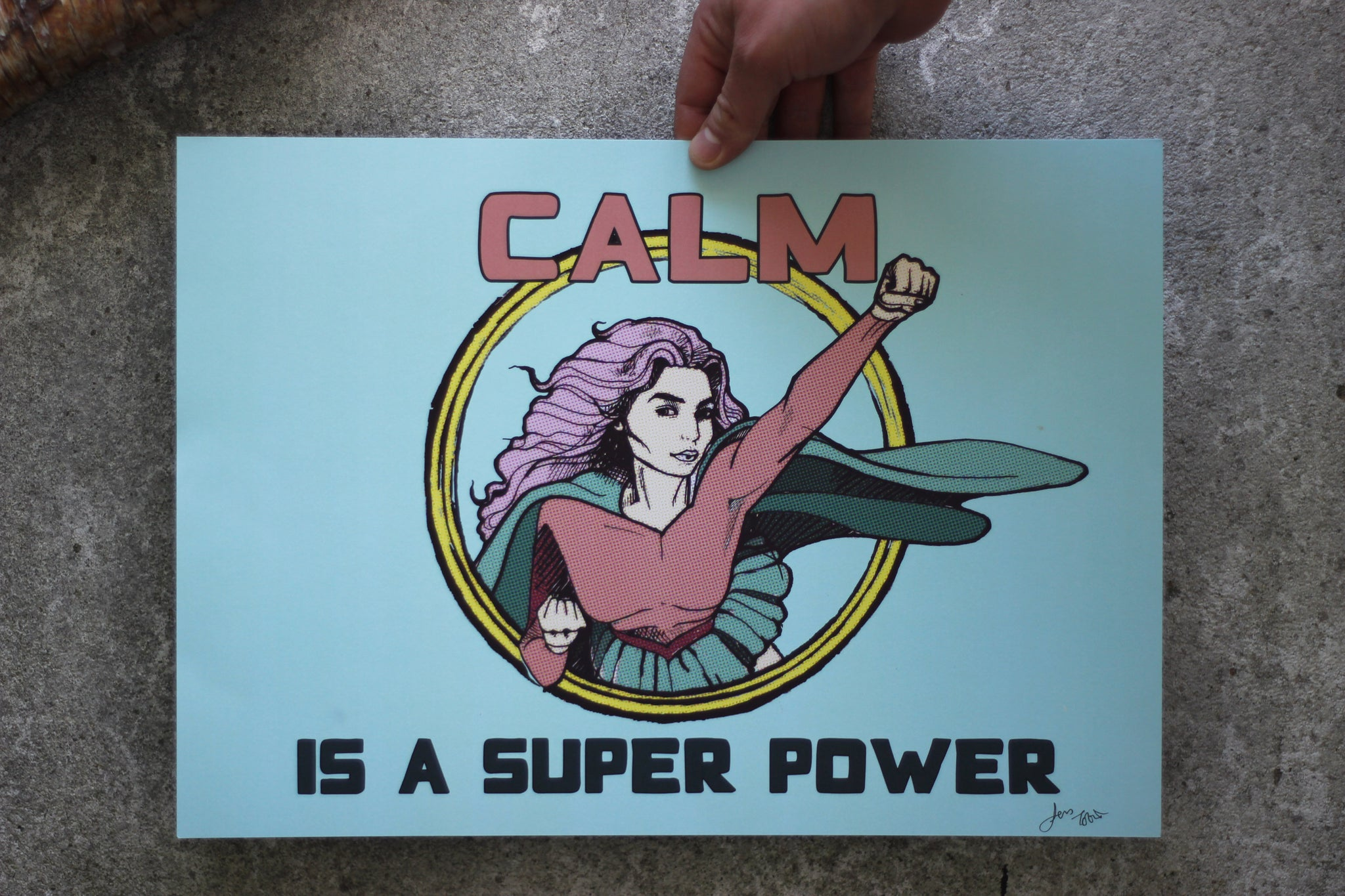 Calm is a Super Power Print