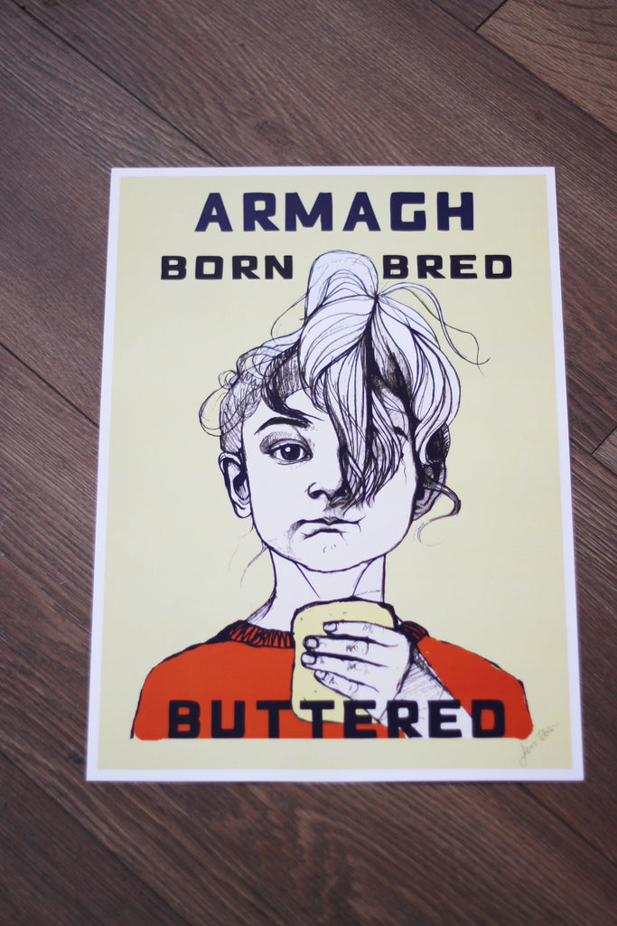 Armagh Born Bred Buttered Print