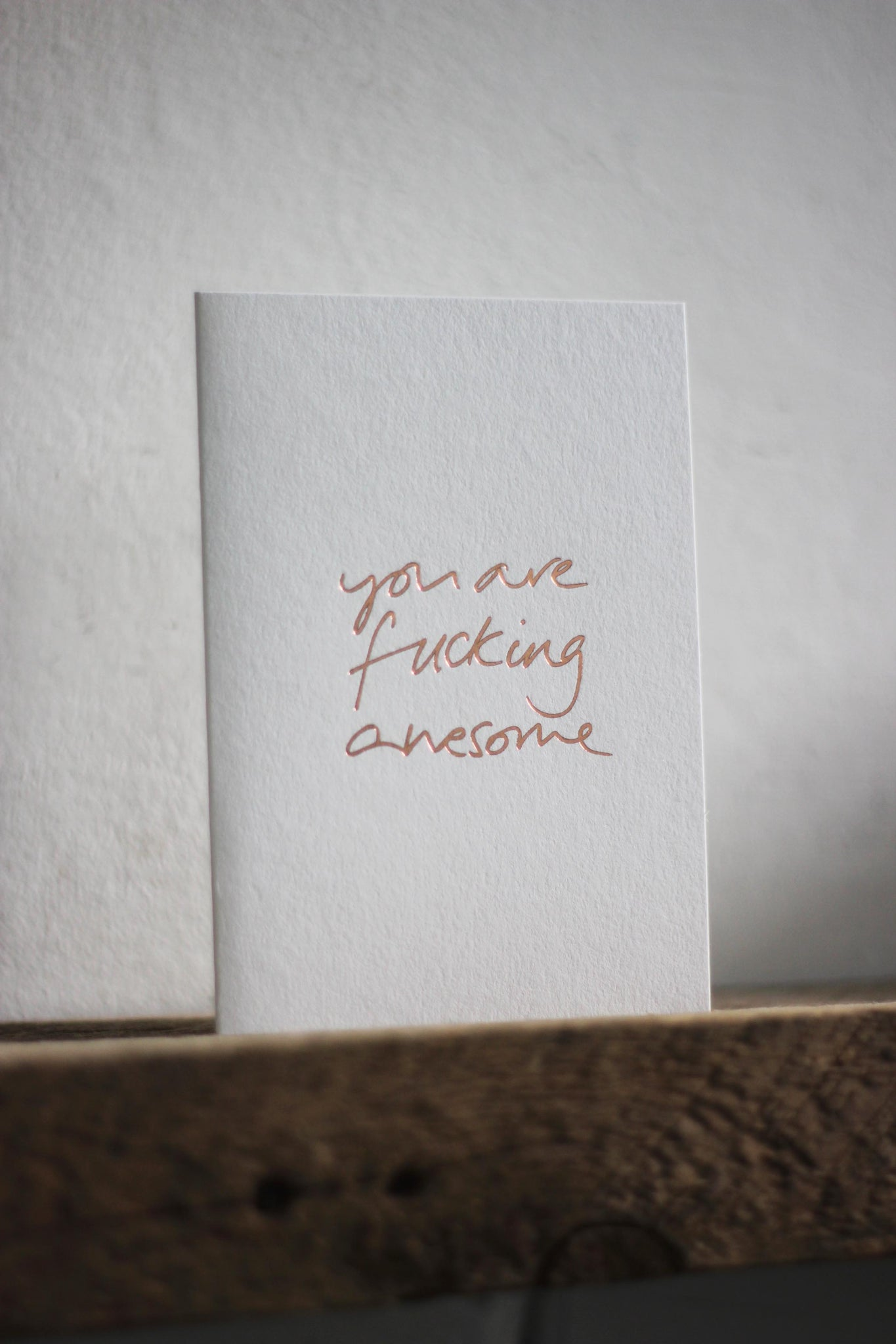 You are Fucking Awesome Card