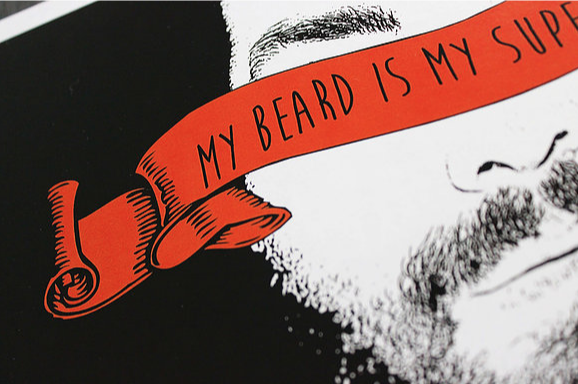 My Beard is My Superpower Print