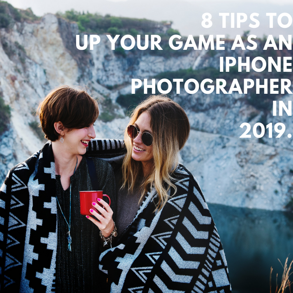 8 Ways to Start Succeeding at iPhone Photography this Year