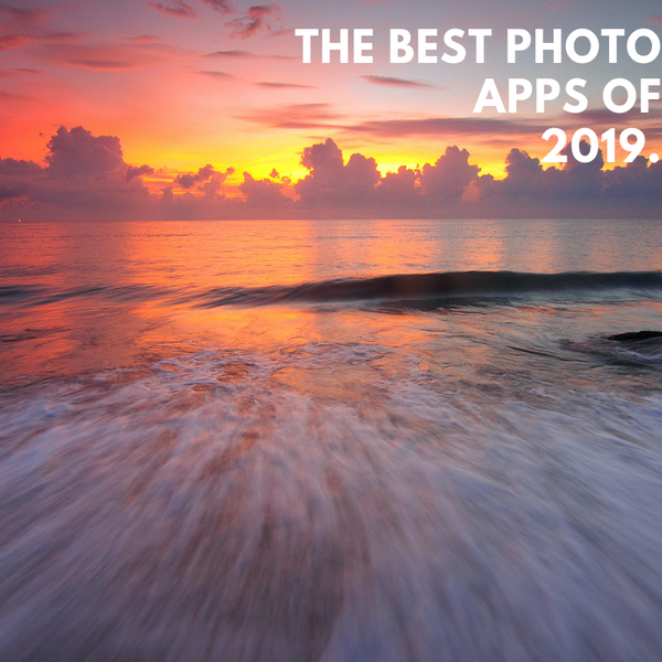 Top iPhone Photography Apps, 2019