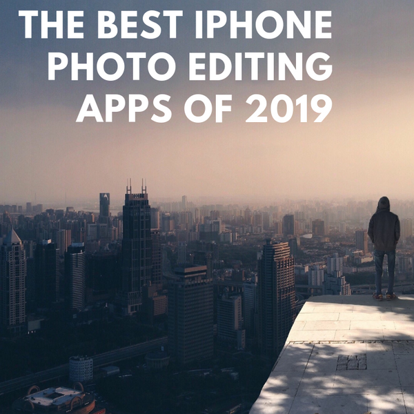 The Most Popular iPhone Photography Apps in 2019