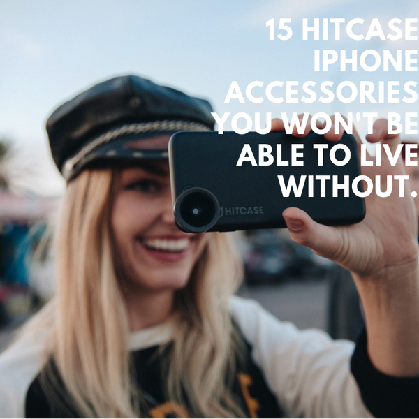 15 Hitcase iPhone Accessories You Won't Be Able to Live Without