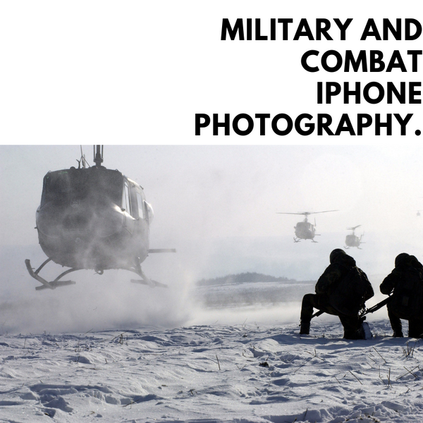 Military & Combat iPhone Photography