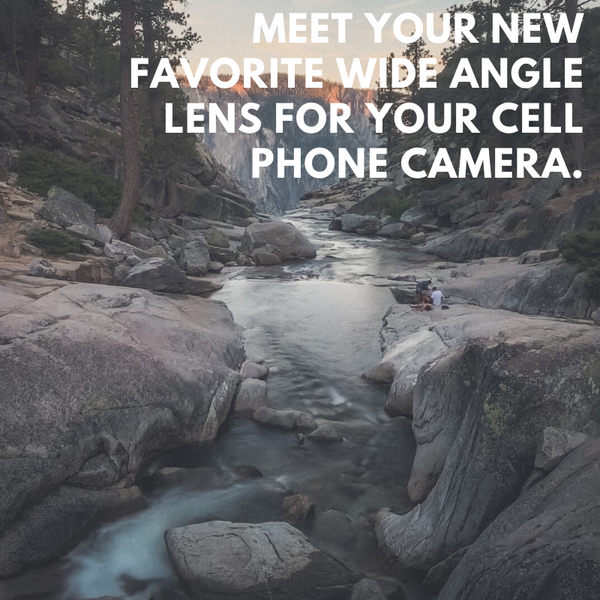 Meet Your New Favorite Wide Angle Lens for Your Cell Phone Camera