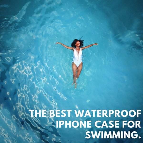 Summer Fun: The Best Waterproof iPhone Case for Swimming