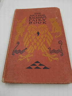 The Arthur Rackham Fairy Book A book of Old Favorites with new Illustrations