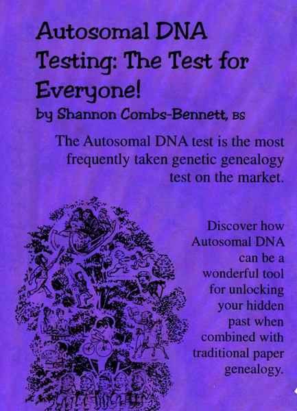 Autosomal DNA Testing: The Test for Everyone!