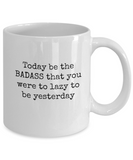 Badass Coffee Mug