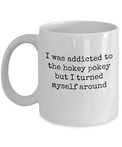 Addicted to Hokey Pokey