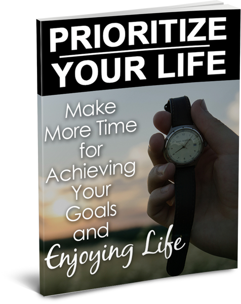 Prioritize Your Life