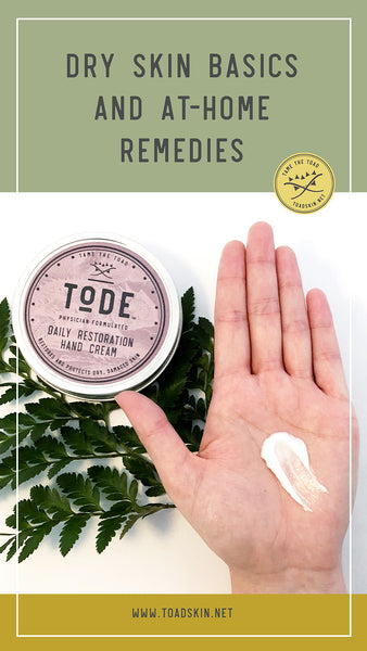 Dry Skin Basics and At-Home Remedies