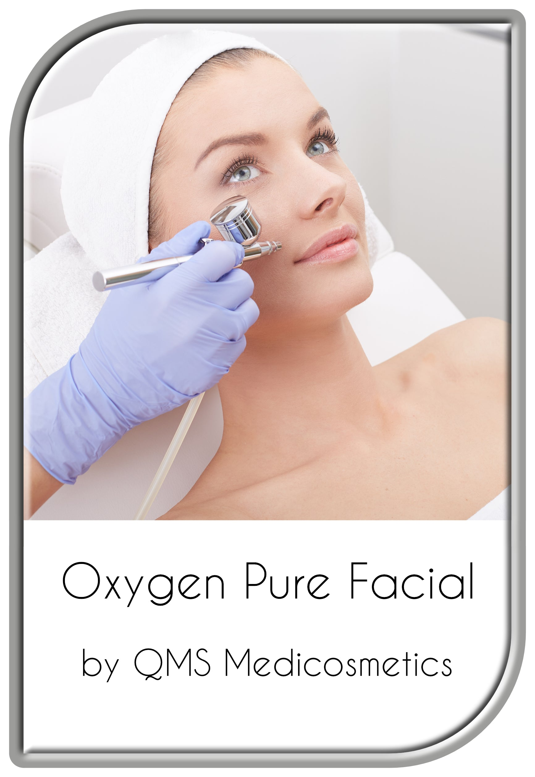 Oxygen Pure Facial Treatment by QMS