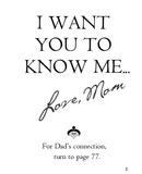 I Want You to Know Me ... Love, Mom and Dad