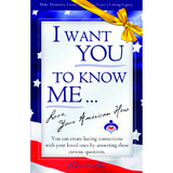 I Want You To Know Me ... Love, Your American Hero