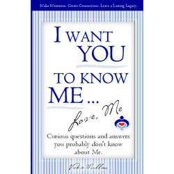 I Want You to Know Me ... Love, Me