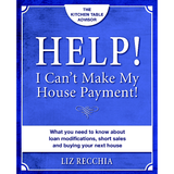 HELP! I Can't Make My House Payment