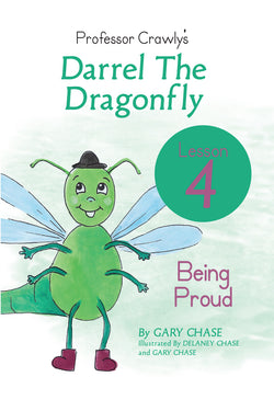 Darrel The Dragon Lesson 4: Being Proud
